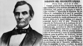 Este 14 de abril se rememora el asesinato del Presidente Lincoln hace 150 años. Tambien otros hechos históricos. IIª Republica y Titanic